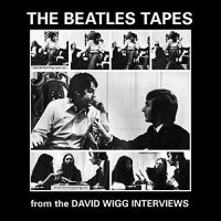 Cover The Beatles - The Beatles Tapes From The David Wigg Interviews
