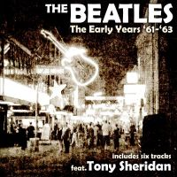Cover The Beatles - The Early Years '61'-'63
