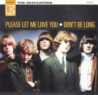 Cover The Beefeaters - Please Let Me Love You