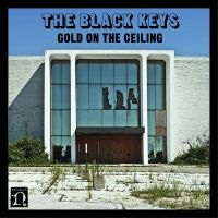 Cover The Black Keys - Gold On The Ceiling