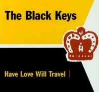Cover The Black Keys - Have Love Will Travel