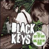 Cover The Black Keys - Till I Get My Way