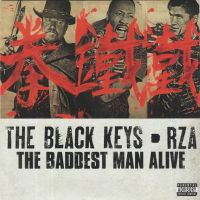 Cover The Black Keys - RZA - The Baddest Man Alive