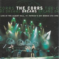Cover The Corrs - Dreams (Live At The Albert Hall, St. Patrick's Day March 17th 1998)