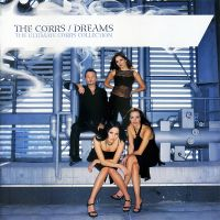 Cover The Corrs - Dreams - The Ultimate Corrs Collection