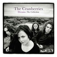 Cover The Cranberries - Dreams - The Collection