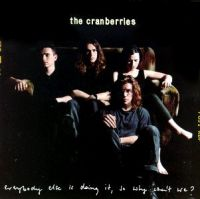 Cover The Cranberries - Everybody Else Is Doing It, So Why Can't We?