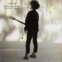 Cover The Cure - Boys Don't Cry (New Voice-New Mix)