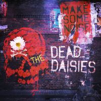 Cover The Dead Daisies - Make Some Noise