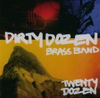 Cover The Dirty Dozen Brass Band - Twenty Dozen