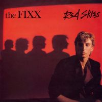 Cover The Fixx - Red Skies