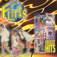 Cover The Flirts - Greatest Hits