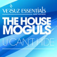 Cover The House Moguls - U Can't Hide