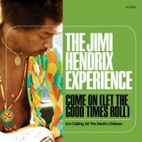 Cover The Jimi Hendrix Experience - Come On (Let The Good Times Roll)