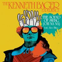 Cover The Kenneth Bager Experience feat. Aloe Blacc - The Sound Of Swing (Oh Na Na)