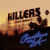 Cover The Killers feat. Dawes - Christmas In L.A.