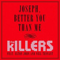 Cover The Killers feat. Elton John and Neil Tennant - Joseph, Better You Than Me