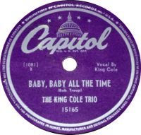 Cover The King Cole Trio - Baby, Baby All The Time