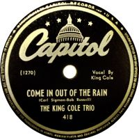 Cover The King Cole Trio - Come In Out Of The Rain
