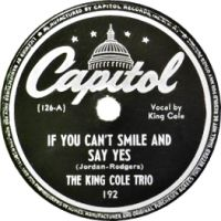 Cover The King Cole Trio - If You Can't Smile And Say Yes