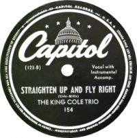Cover The King Cole Trio - Straighten Up And Fly Right