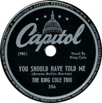 Cover The King Cole Trio - You Should Have Told Me