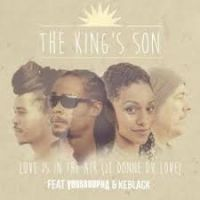 Cover The King's Son feat. Youssoupha & Keblack - Love Is In The Air (Je donne du love)