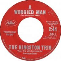 Cover The Kingston Trio - A Worried Man