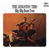Cover The Kingston Trio - Ally Ally Oxen Free