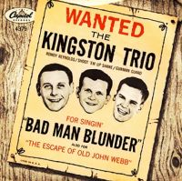Cover The Kingston Trio - Bad Man Blunder