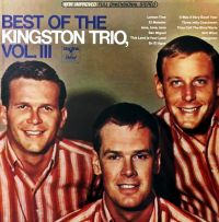 Cover The Kingston Trio - Best Of The Kingston Trio, Vol. III