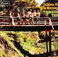 Cover The Kingston Trio - Children Of The Morning