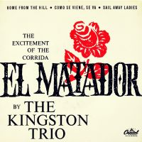 Cover The Kingston Trio - El Matador