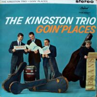 Cover The Kingston Trio - Goin' Places