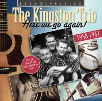 Cover The Kingston Trio - Here We Go Again! 1958-1961