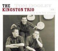 Cover The Kingston Trio - Live & In The Studio