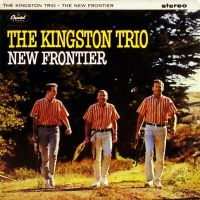 Cover The Kingston Trio - New Frontier