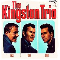 Cover The Kingston Trio - Nick - Bob - John