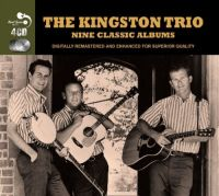 Cover The Kingston Trio - Nine Classic Albums