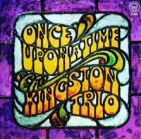 Cover The Kingston Trio - Once Upon A Time