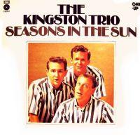 Cover The Kingston Trio - Seasons In The Sun