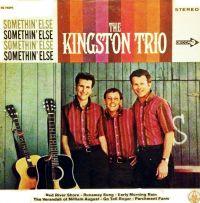 Cover The Kingston Trio - Somethin' Else