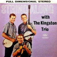 Cover The Kingston Trio - String Along With The Kingston Trio
