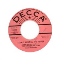 Cover The Kingston Trio - Texas Across the River