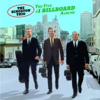 Cover The Kingston Trio - The Five #1 Billboard Albums