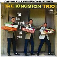 Cover The Kingston Trio - The Last Month Of The Year