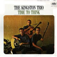Cover The Kingston Trio - Time To Think