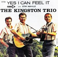 Cover The Kingston Trio - Yes I Can Feel It