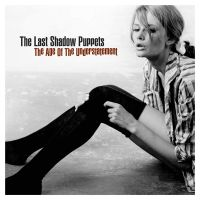 Cover The Last Shadow Puppets - The Age Of The Understatement