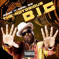 Cover The Notorious B.I.G. - Doing It Real Big